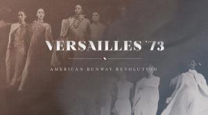 versailles, versailles fashion show, versailles 73, versailles documentary